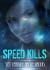 Speed Kills Trainer