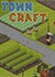 FREE trainer for Towncraft