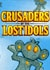 Crusaders of the Lost Idols Trainer