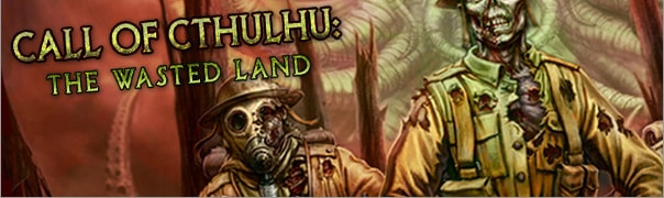 Call of Cthulhu: The Wasted Land Cheats