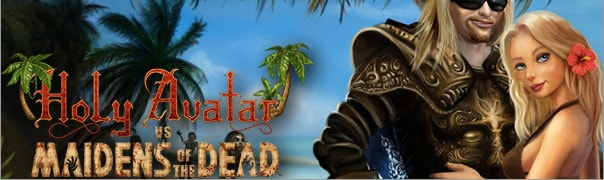 Holy Avatar vs. Maidens of the Dead Cheats